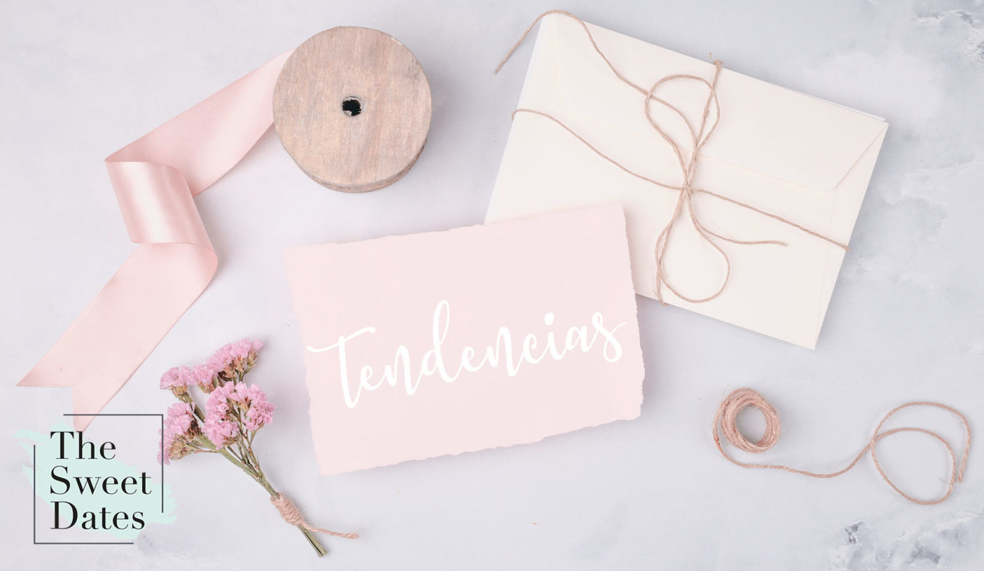 Invitaciones de boda Tendencias para este 2020 - The Sweet Dates